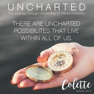 uncharted colette baron-reid soul journey adventure guided potential Spirit