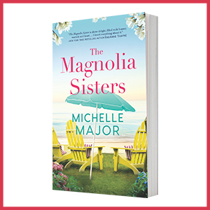 The Magnlia Sisters by Michelle Major book cover image