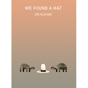 picture book; hat books; hat; hat trilogy; humor; animals; animal story; turtles; sharing; stealing