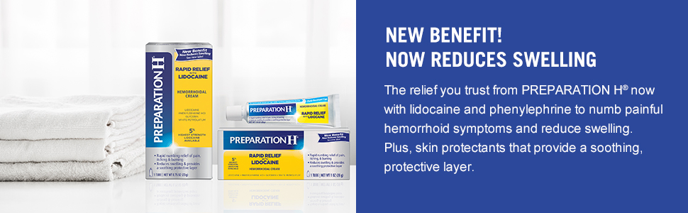 Relief you trust from PREPARATION H now with lidocaine and phenylephrine to numb hemorrhoid symptoms