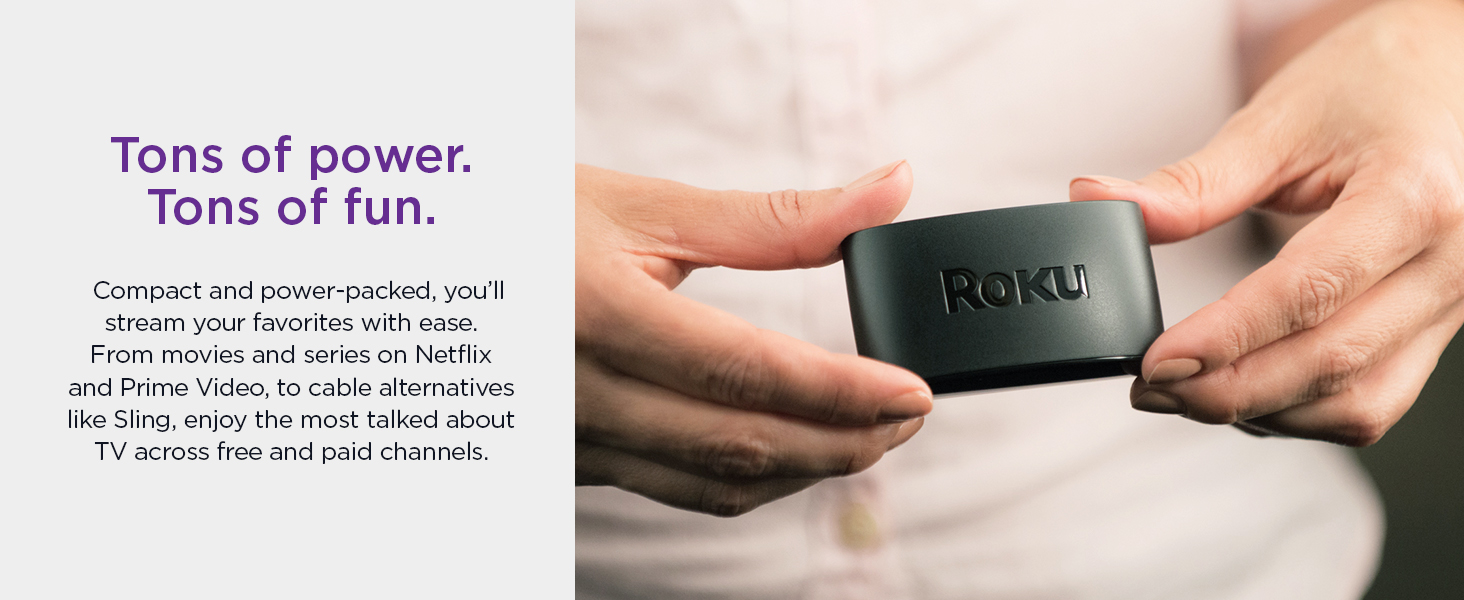 Roku express Tons of power tons of fun