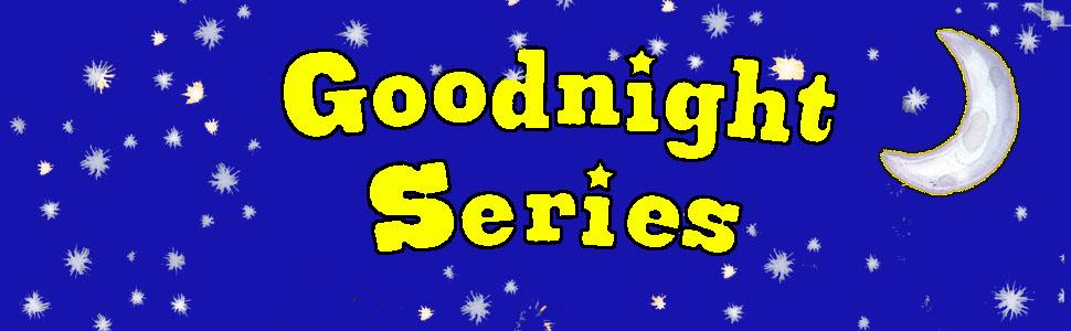 Goodnight Series, masthead, goodnight books, bedtime books, bedtime stories, princess