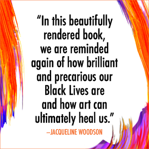 jacqueline woodson black lives art
