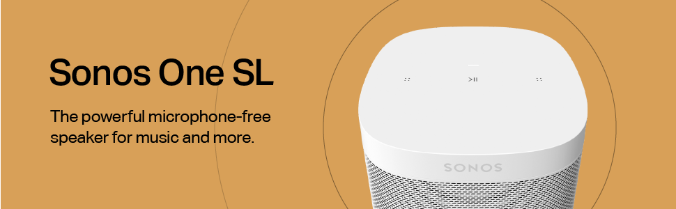 Sonos One SL - The powerful microphone-free speaker for music and more.