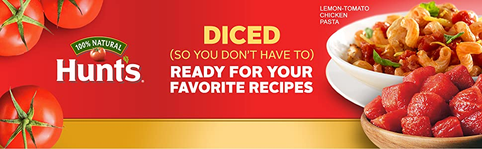 Hunt's Diced Tomatoes – Chili-Ready Tomatoes for Your Favorite Recipes