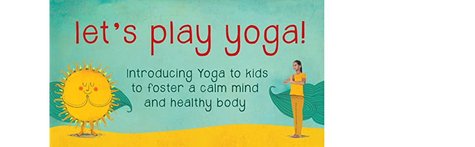 Amazon.com: Lets Play Yoga!: How to Grow Calm Like a ...