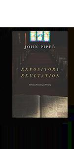 Expository Exultation