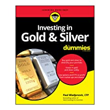 gold investing, silver investing,  investing in gold and silver for dummies
