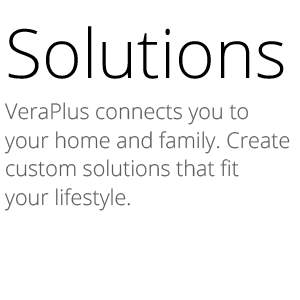 veraplus, connected home, smarthome hub, z-wave hub, smart thing, gateway, smart home, automation