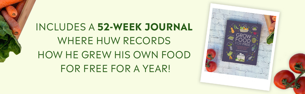 Includes a 52-week journal where Huw records how he grew his own food for free for a year!