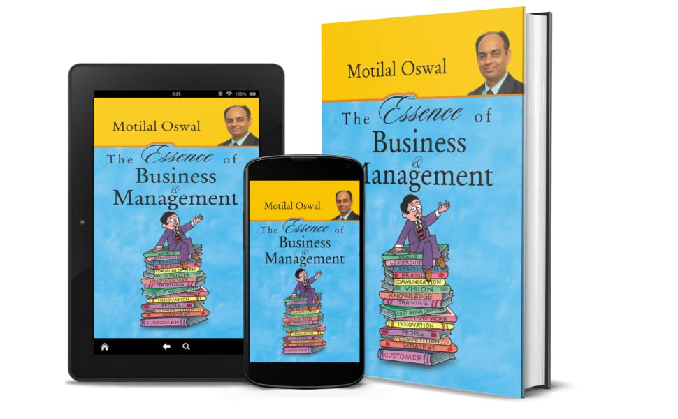 THE ESSENCE OF BUSINESS & MANAGEMENT by Motilal Oswal
