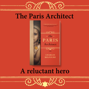 The Paris Architect - A reluctant hero