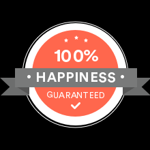 100% Happiness Guarantee