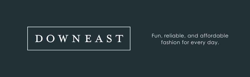 downeast fun reliable and affordable fashion for every day