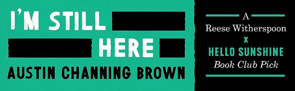 i'm still here;Austin Channing Brown;social science;race in america;diversity;women's studies;race