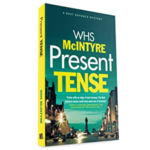 Present Tense; Military; parenting; lawyer; comedy; Edinburgh; Scottish; deception; twist; Christmas