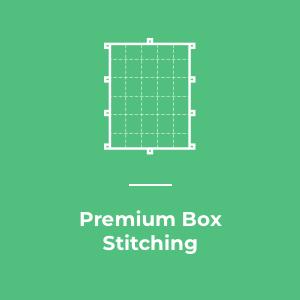 Premium Box Stitching