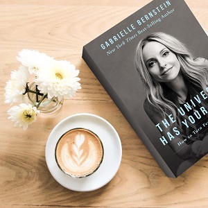 universe has your back gabrielle bernstein transform fear to faith stories lessons