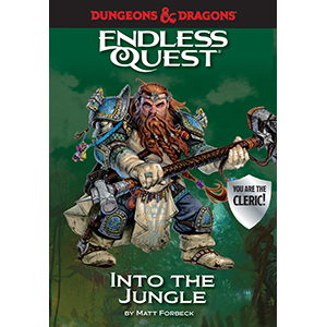 dungeons & dragons;d&d;into the jungle;cleric;tabletop game;fantasy;fantasy books;endless quest;