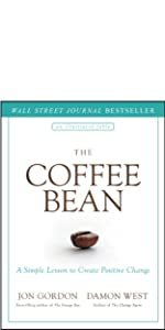 coffee bean, jon gordon, jon gordon books, jon gordon guides, jon gordon fables