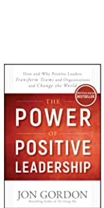 power positive leadership, jon gordon, jon gordon guides, jon gordon books, jon gordon fables