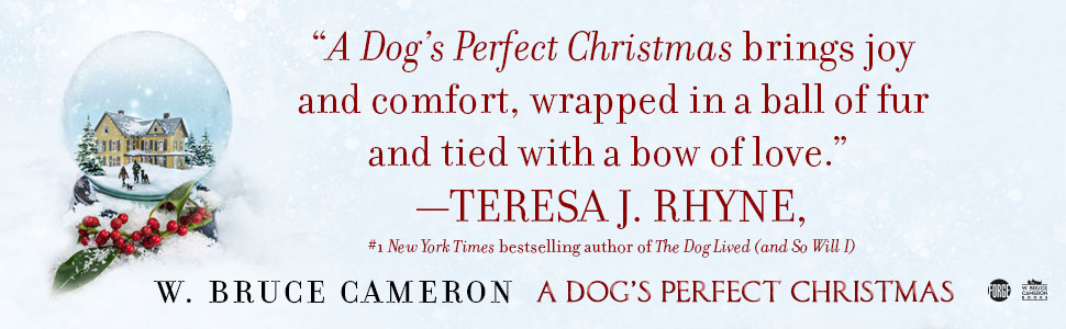 A Dog's Perfect Christmas W. Bruce Cameron