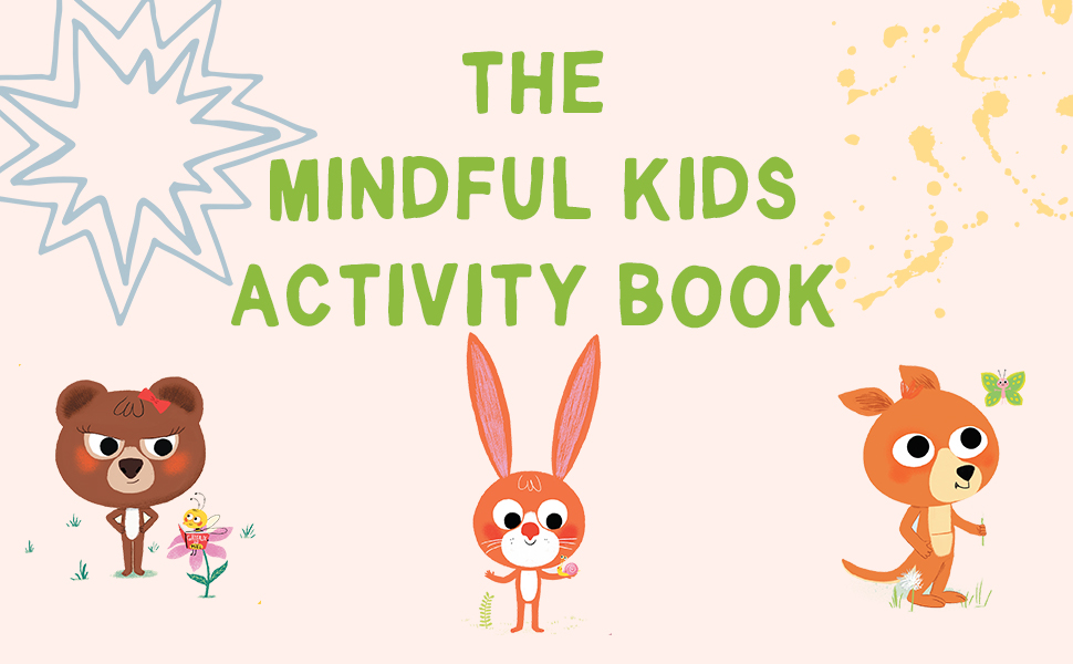 mindful kids activity book,mindfulness,mindfulness for kids,activities,activities for kids,projects