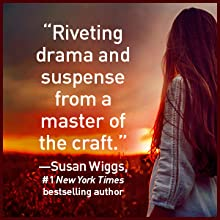 """""""Riveting drama and suspense from a master of the craft."""" --Susan Wiggs"""