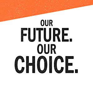 Our future. Our choice.
