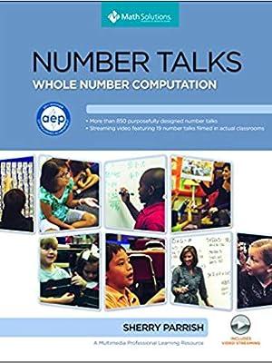 Number Talks: Whole Number Computation, Grades K-5 book