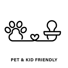 Pet and Kid Friendly