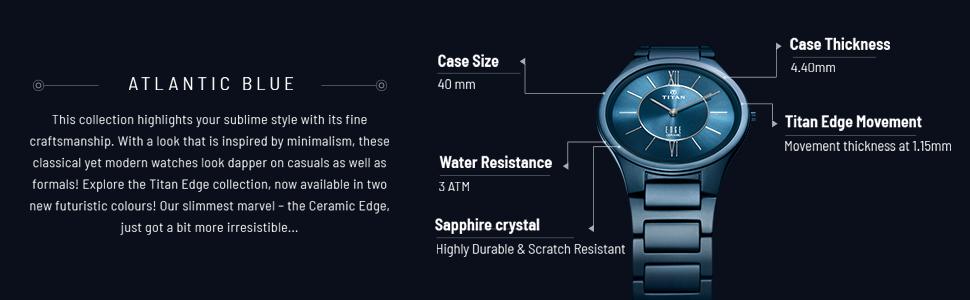 Edge by Titan, Atlantic blue, Sapphire Crystal, Scratch Resistant, Slimiest watch