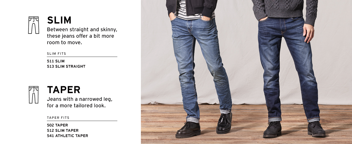 Slim and Taper jeans