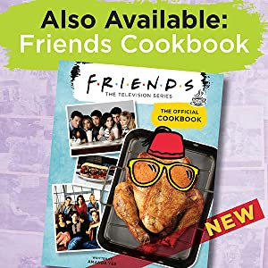 Also Available: Friends Cookbook