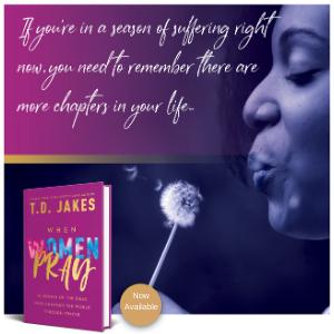 T.D. Jakes, When Women Pray, new book, bestseller, best-selling author, pray, prayer, praying, women