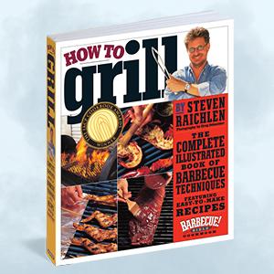 Steven Raichlen, beginner grilling, grilling for beginners