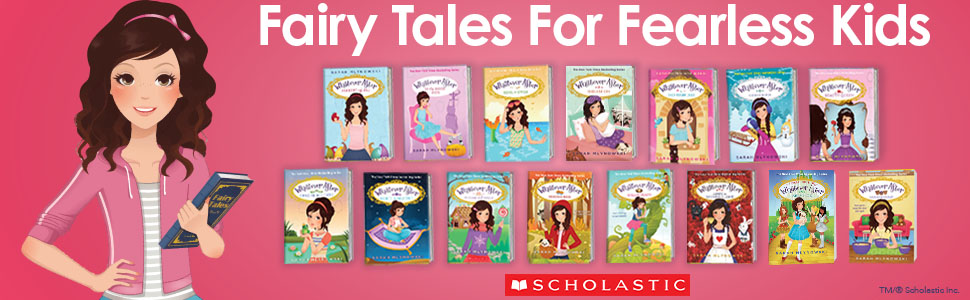 Fairy tales for fearless kids.