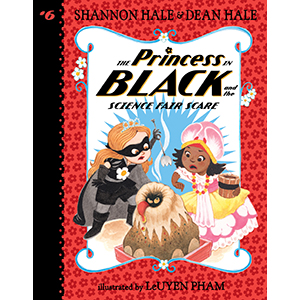 princess in black; superhero; first chapter books; learning to read; science; school projects; team