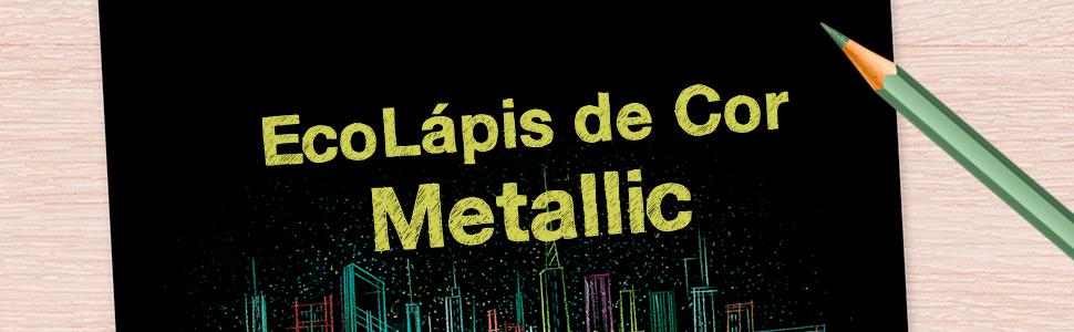 EcoLápis de Cor Metallic