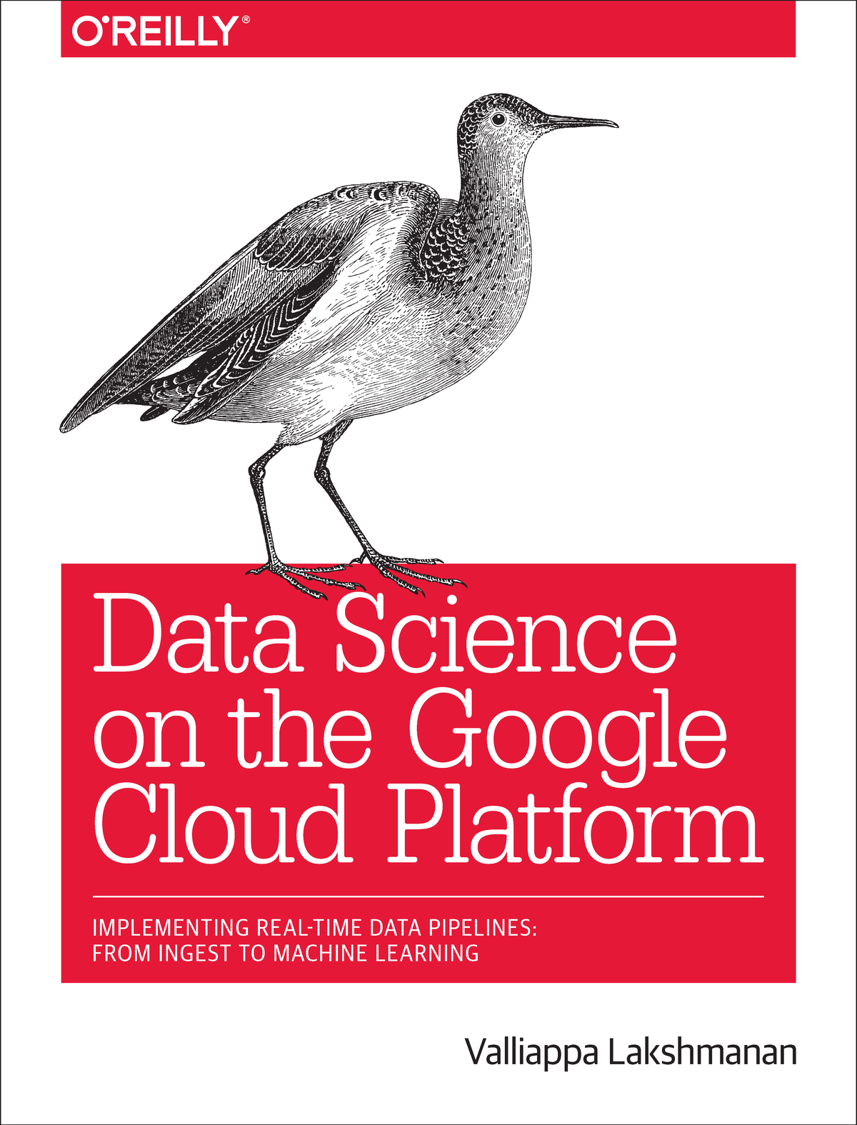 Data Science on the Google Cloud Platform: Implementing End