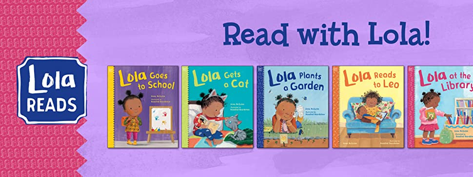 Read with Lola! Check out the other books in the Lola Reads series