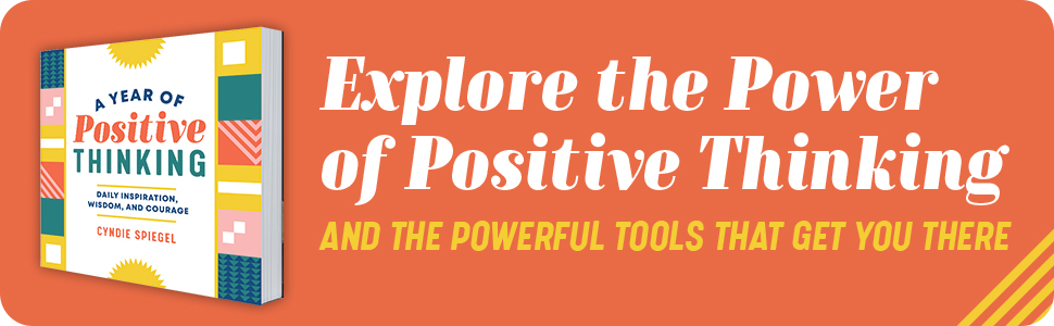 Explore the Power of Positive Thinking & the power tools that get you there! Cover book.