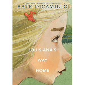 louisianas way home;raymie nightingale;kate dicamillo;friendship;grandparents;moving;change