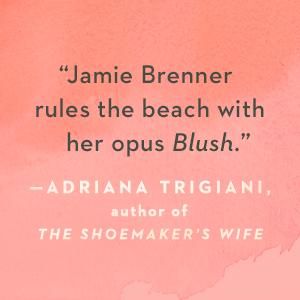 Blush, Jamie Brenner
