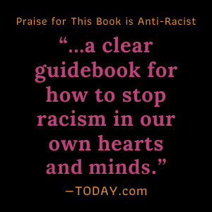 """""""…a clear guidebook for how to stop racism in our own hearts and minds.""""- TODAY.com"""