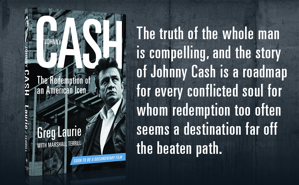 Johnny Cash by Greg Laurie