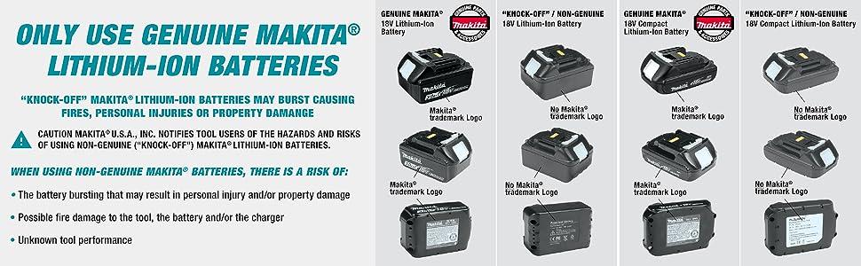use genuine makita lithium-ion battereis knock-off caution hazards non-genuine damage fire unknown