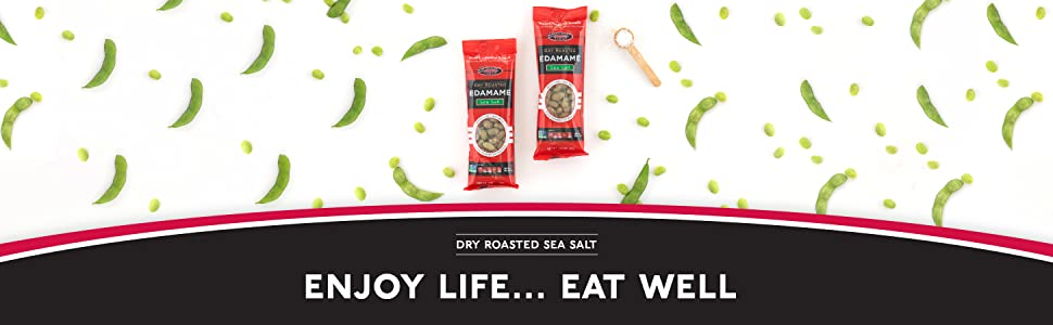 """A packet and bowl of roasted edamame. Text reads """"Dry Roasted Sea Salt: Enjoy Life…Eat Well."""""""