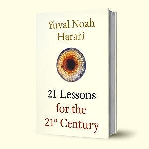 21 Lessons, Sapiens, Homo Deus, Yuval Noah Harari, Thinking, Gladwell, History, Kahneman