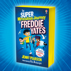 The Super Miraculous Journey of Freddie Yates: Amazon.co.uk: Jenny Pearson, Rob Biddulph, Rob Biddulph: Books